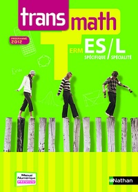 André Antibi - Transmath Tle ES spécifique / L spécialité - Programme 2012.