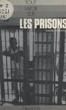 André Armazet et  Centre d'études, de recherches - Les prisons.