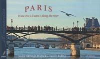 André Arnold-Peltier et Vassili Karist - Paris - D'une rive à l'autre / Along the river.