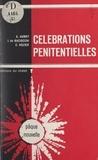 André Aubry et Joseph de Baciocchi - Célébrations pénitentielles.