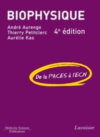 André Aurengo et Thierry Petitclerc - Biophysique - De la PACES à l'ECN.