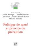 André Aurengo et Daniel Couturier - Politique de santé et principe de précaution.