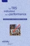 André Ayel et Bruno Davier - Le TRS indicateur de la performance - Un guide pratique à l'usage des responsables de production.