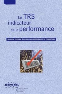 Deedr.fr Le TRS indicateur de la performance - Un guide pratique à l'usage des responsables de production Image