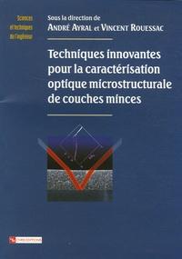Techniques innovantes pour la caractérisation optique microstructurale de couches minces.pdf