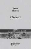 André Baillon - Chalet 1.