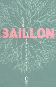 André Baillon - Un homme si simple - Chalet 1.