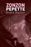 André Baillon - Zonzon Pépette - Fille de Londres.