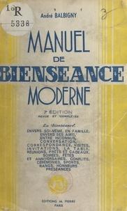 André Balbigny - Manuel de bienséance moderne.