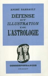 André Barbault - Défense et illustration de l'Astrologie.