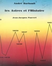 André Barbault - Les astres et l'histoire.