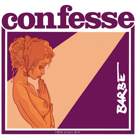 Confesse. Patrimoine Glénat 19