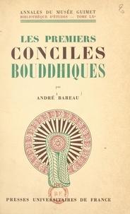 André Bareau - Les premiers conciles bouddhiques.