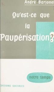 André Barjonet - Qu'est-ce que la paupérisation ?.