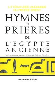 André Barucq et François Daumas - Hymnes et prières de l'Egypte ancienne.