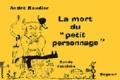 André Baudier - La mort du petit personnage - Bande dessinée.