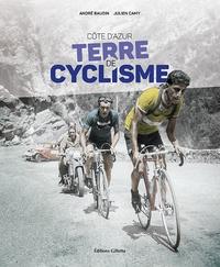 André Baudin et Julien Camy - Côte d'Azur terre de cyclisme.