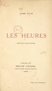 André Bauné et André Maire - Les heures.