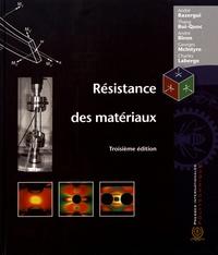 André Bazergui et Bui-Quoc Thang - Résistance des matériaux.
