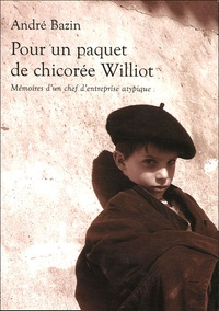 André Bazin - Pour un paquet de chicorée Williot.