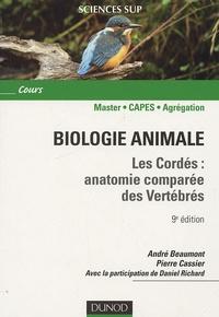 André Beaumont et Pierre Cassier - Biologie animale - Les cordés : anatomie comparée des vertébrés.