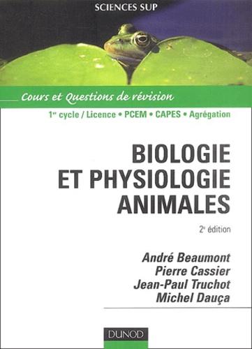 André Beaumont et Pierre Cassier - Biologie et physiologie animales - Cours et questions de révision.