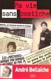 André Bellaïche - Ma vie sans postiche.