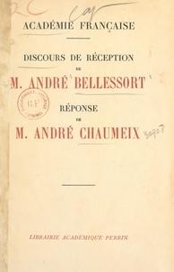 André Bellessort et André Chaumeix - Discours de réception de M. André Bellessort, réponse de M. André Chaumeix - Séance de l'Académie française du 26 mars 1936.