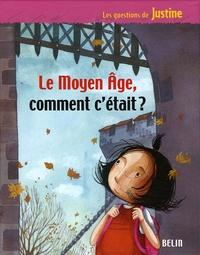 Le Moyen Age, comment cétait ?.pdf