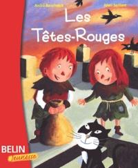 André Benchetrit et Rémi Saillard - Les Têtes-Rouges.