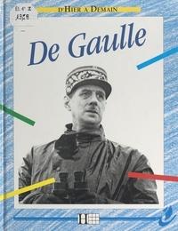 André Bendjebbar et Patrice Desmayons - Charles de Gaulle.