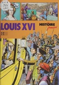 André Bendjebbar et Louis Murtin - Louis XVI.