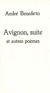 André Benedetto - Avignon, suite et autres poèmes.
