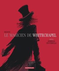 André Benn - Le magicien de Whitechapel Tome 1 : Jerrold Piccobello.