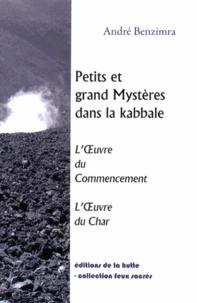 Petits et grands mystères dans la Kabbale - LOeuvre du Commencement, LOeuvre du Char.pdf