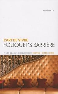 André Bercoff - L'art de vivre - Fouquet's Barrière.