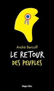 André Bercoff - Le retour des peuples.