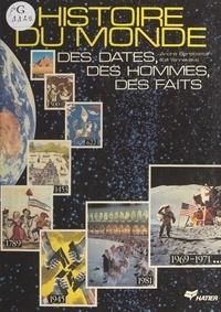 André Berelowitch et Ilios Yannakakis - Histoire du monde - Des dates, des hommes, des faits.