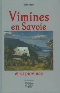 André Berlioz - Vimines en Savoie et sa province.