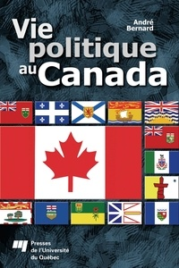André Bernard - Vie politique au Canada.