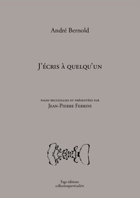 André Bernold - J'écris à quelqu'un.