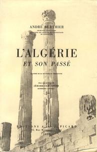André Berthier - L'Algérie et son passé.