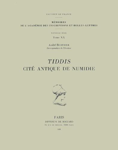André Berthier - Tiddis. - Cité antique de Numidie.
