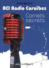 Deedr.fr RCI Radio Caraïbes - Carnets secrets Image