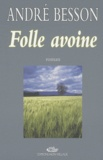 André Besson - Folle avoine.
