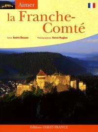 André Besson et Hervé Hughes - La Franche-Comté.