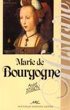 André Besson - Marie de Bourgogne - La princesse aux chaînes.