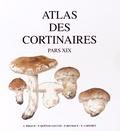 André Bidaud et Pierre Moënne-Loccoz - Atlas des cortinaires - Pars XIX.