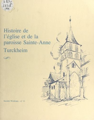Histoire de l'église et de la paroisse Sainte-Anne, Turckheim