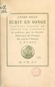 André Billy et  Laboureur - Écrit en songe.